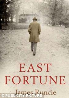 EAST FORTUNE by James Runcie