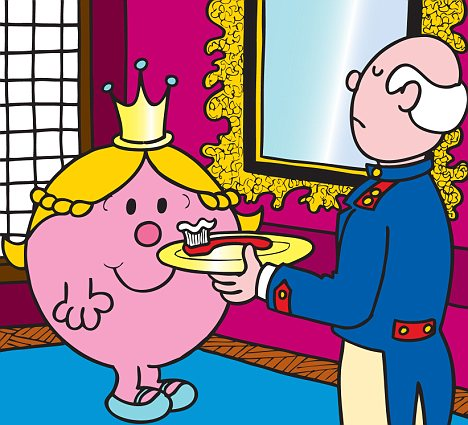 Little Mr Butler: In the book, the princess does not even have to put her own toothpaste on her toothbrush