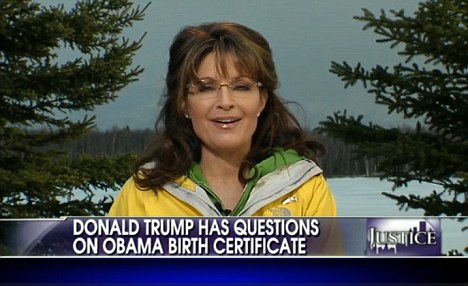 Support: In a recent interview Sarah Palin talks about Donald Trump's birther views and whether he should run for president