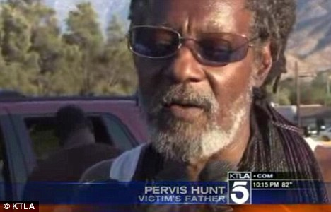 Family: Pervis Hunt, the father of the male victim, said his son was a drug dealer who worked from the house