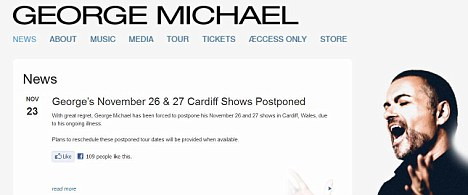 All change: Michael informed fans of postponed gigs on his official website