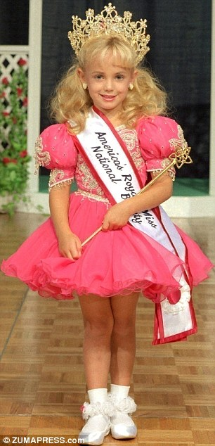 Child beauty queen: JonBenet Ramsey was found bludgeoned and strangled in her family's home in Boulder on December 26, 1996