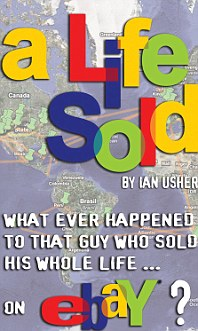 A life sold: Ian Usher also published a book about selling his whole life