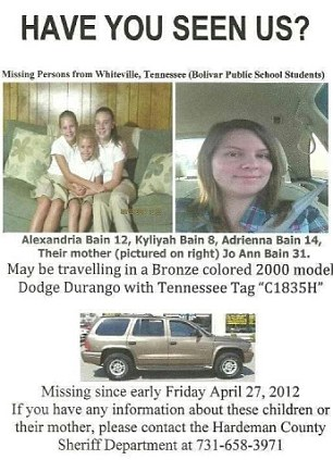 Missing: Jo Ann Bain, left, and daughters Adrienne, 14, Kyliyah, 8, and Alexandria, 12,