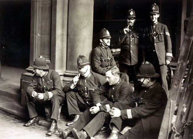 Police on sit-down strike: Police have been banned from striking since 1919 when almost every constable and sergeant refused to go on duty, causing havoc in London and Liverpool