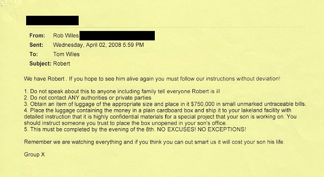 Ransom demand: This is the email sent to Tom Wiles demanding $750,000 for the release of his son Robert