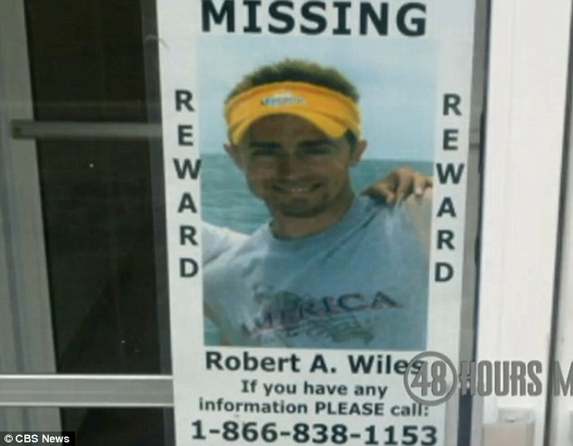 Hope: Robert Wiles' family offered a $250,000 for any information leading to the discovery of their son