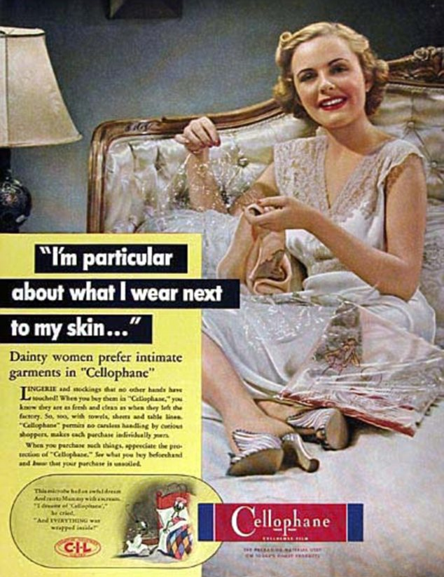Versatile: But who knew that lingerie was one of the uses to which cellophane could be put?