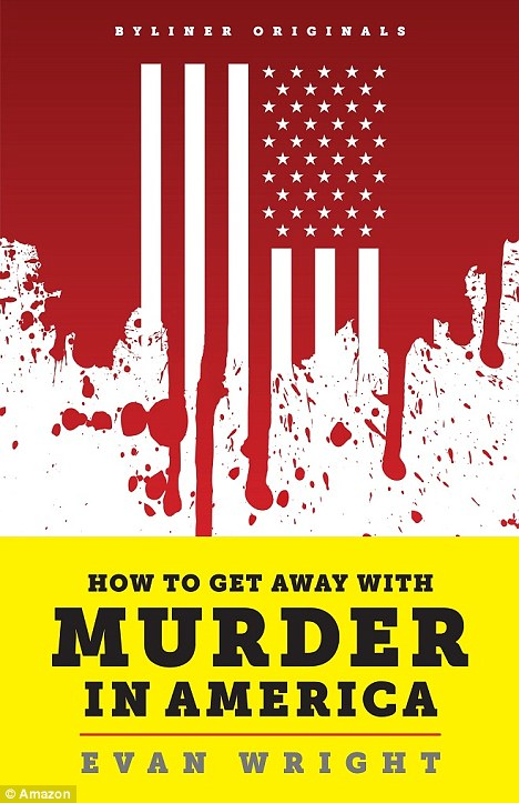 Shocking: Evan Wright's book, How to Get Away with Murder in America, pictured alleges Mr Prado was a hitman