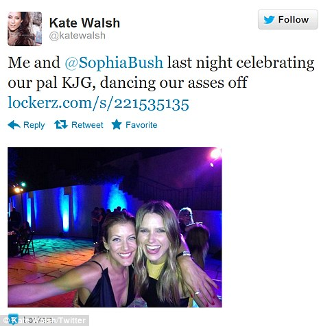 Gal pals: Last night, Kate tweeted a picture of herself and Sophia Bush dancing their 'asses off' while celebrating a pal with the initial 'KJG'