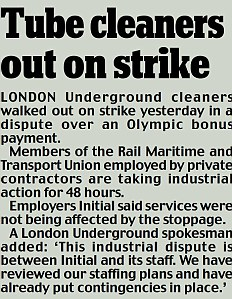Tube cleaners out on strike