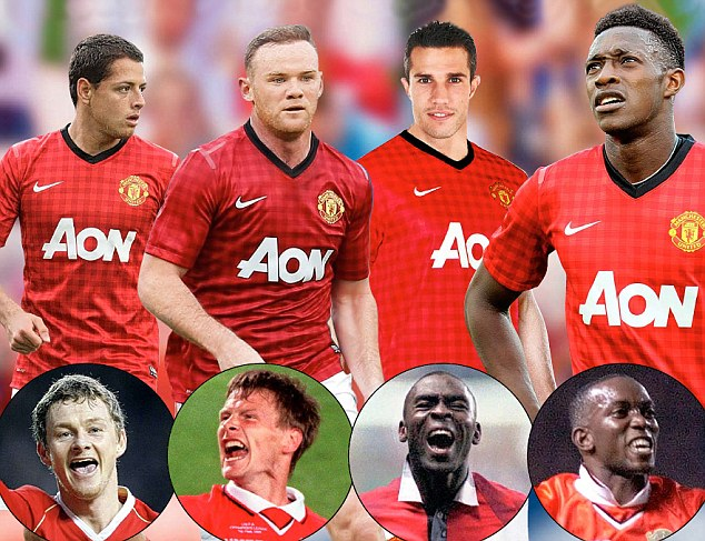 Fab fours: (top left-right) Javier Hernandez, Wayne Rooney, Robin van Persie and Danny Welbeck and 1999 team (bottom left-right) Ole Gunnar Solskjaer, Teddy Sheringham, Andy Cole and Dwight Yorke