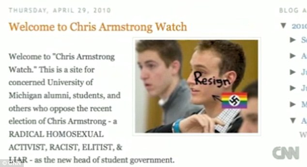 Campaign: One of Shirvell's blog posts had a photo of Armstrong with the word 'resign' written across his face with a rainbow flag adorned with a swastika