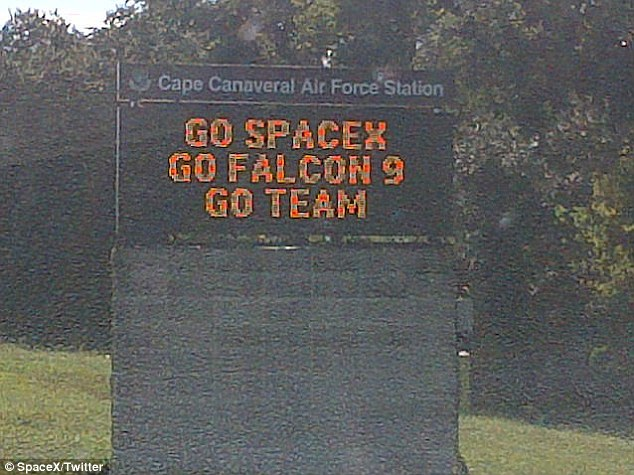 All together: The private launch is hoped to be the first of more to come at Cape Canaveral with SpaceX photographing a sign of encouragement to their team on Saturday
