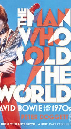 The Man Who Sold The World by Peter Doggett