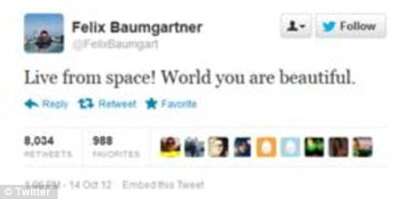 Keeping in touch: Baumgartner shouted out to his fans on Twitter, from more than 100,000 feet above earth