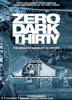 Poster: The film 'Zero Dark Thirty,' which details the hunt for Osama bin Laden is non-political