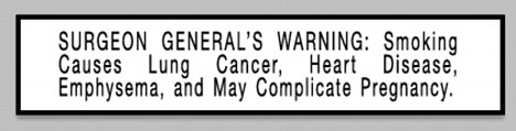 New warning: The advertisements appearing in media yet to be determined will be different from the warning labels currently in place on tobacco products, one such seen