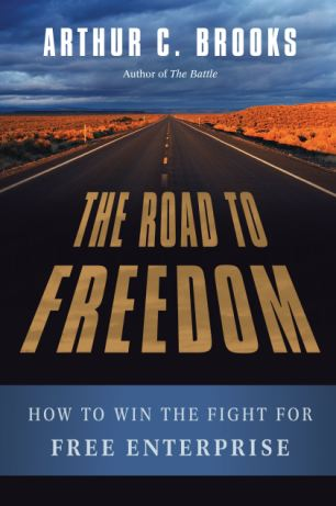 Road to Freedom by Arthur C brooks