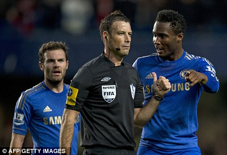 Confrontation: Mikel accused Clattenburg after Chelsea played United