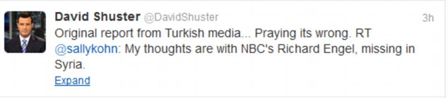 NBC colleague David Shuster has tweeted his concern about missing Richard Engels