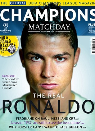 Ronaldo was speaking to Champions Matchday - the official UEFA Champions League magazine