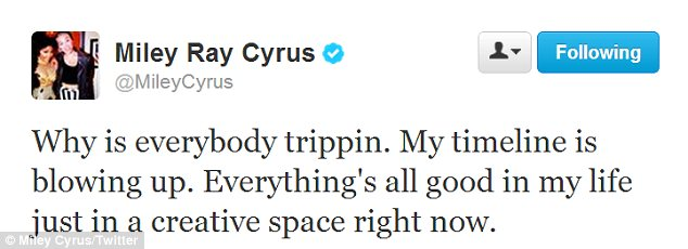 'Everything's all good': Earlier on Miley appeared to be referencing the photo going viral with this tweet