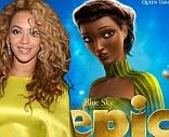 Beyonce Knowles appears as Queen Tara in Epic movie