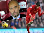 Bayern Munich lead the race to sign Luis Suarez - Liverpool striker's agent is Pep Guardiola's brother