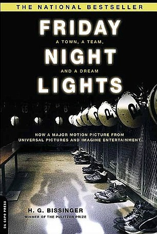 Acclaimed author: Mr Bissinger's 1990 book Friday Night Lights was the basis for NBC's hit television series