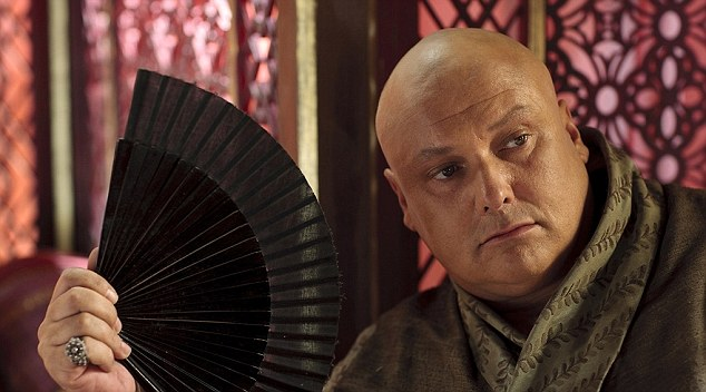 Wicked whisper: eunuch and gossip-monger extraordinaire, Lord Varys, also known as The Master of Whisperers and 'the Spider'