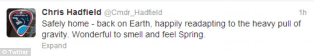 Commander Hadfield's first tweet back on Earth, sent just hours after his capsule landed