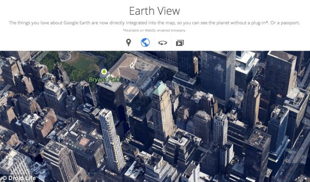 A new Earth View overlays images taken from Google Earth onto Google Maps in a webGL-enabled browsers.