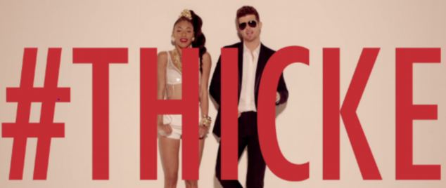 The music video for Blurred Lines by singer Robin Thicke features his surname and a hashtag flashing on screen throughoutger Robin Thicke features the artist¿s surname and a hashtag flashing on screen throughout