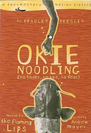Where it all began: Bradley Beesley's 2001 documentary Okie Noodling won the Audience Choice award at the 2001 South by Southwest Film Festival and spawned a festival, second film and TV show