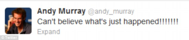 Disbelief: Tweet Andy Murray posted yesterday just after winning his Wimbledon final on Centre Court