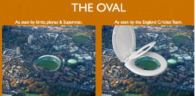Lampoon: Mr Vaughan posted this picture of the Oval shown normally from the south London sky and then as a giant toilet