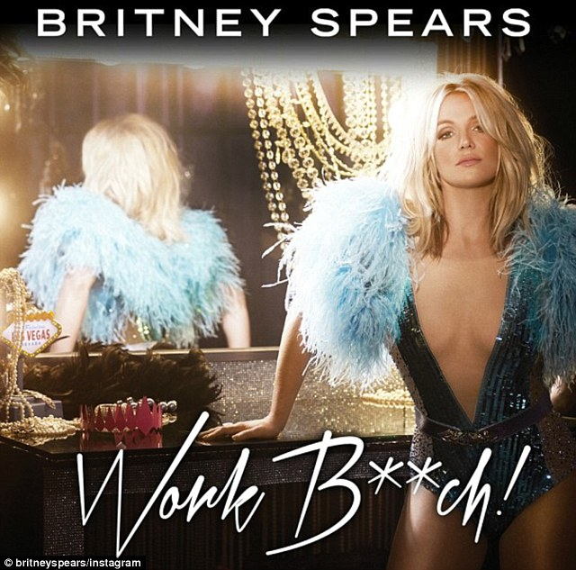 Hotter than ever! Britney Spears strips down in the cover art for her upcoming song Work Bitch