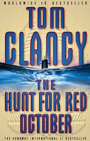 This is the book cover for Tom Clancy's bestselling thriller, 'The Hunt for Red October'