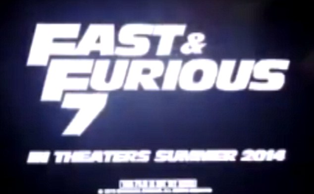 Already in motion: A leaked teaser trailer shows that marketing had already well and truly begun on Fast And Furious 7 movie starring Paul Walker