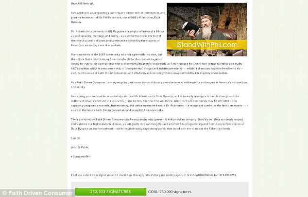 Cause celebre: A petition calling on the network A&E to reinstate Phil Robertson on the hit show Duck Dynasty has surpassed - its target of 250,000 signatures