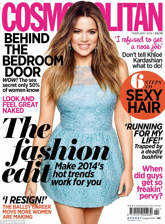 Read all about it: Khloe's full interview appears in the February 2014 issue of Cosmopolitan on sale 2nd January