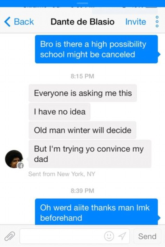 Hilarious: This message between Dante and an unidentified friend was placed online and reveals the mayor's son's attempt to get Friday declared a snow day