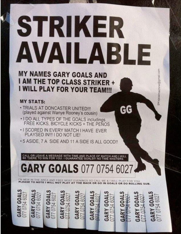 Have boots, will score! A striker by the name of Gary Goals is advertising his services in Hackney, east London