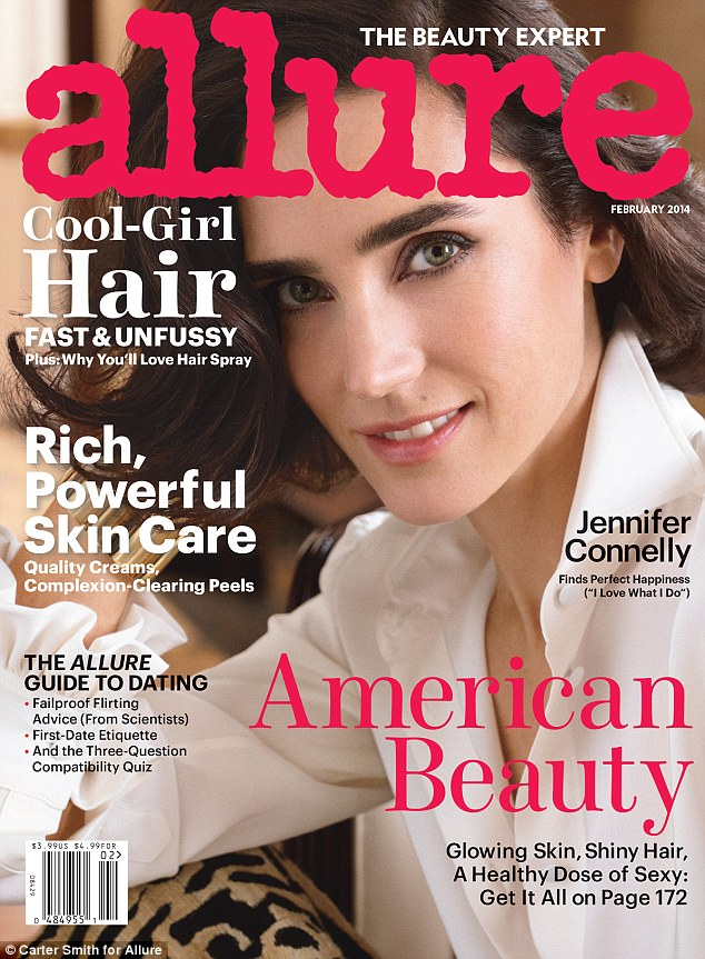 True confessions: Jennifer Connelly opened up in an exclusive interview with Allure for its February issue about a career that's been going since she was cast in her first film role at age 11