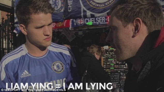 Fooled: Chelsea fans were also asked their views on Liam Ying