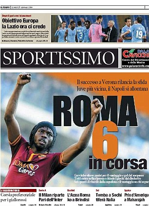 Minus six: Several of the Italian sports papers focused on Gervinho and his goal against Verona that brought Roma to within six points of Serie A leaders Juventus