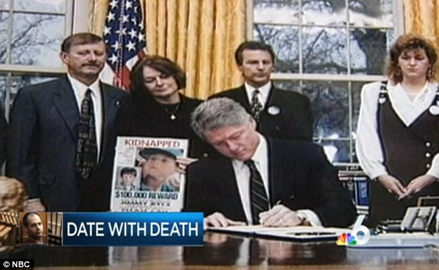 Presidential seal: Bill Clinton signs legislation on the treatment of sexual predators into law in front of Jimmy's parents, Claudine and Don Ryce, who were fixtures on television in the weeks after Jimmy disappeared