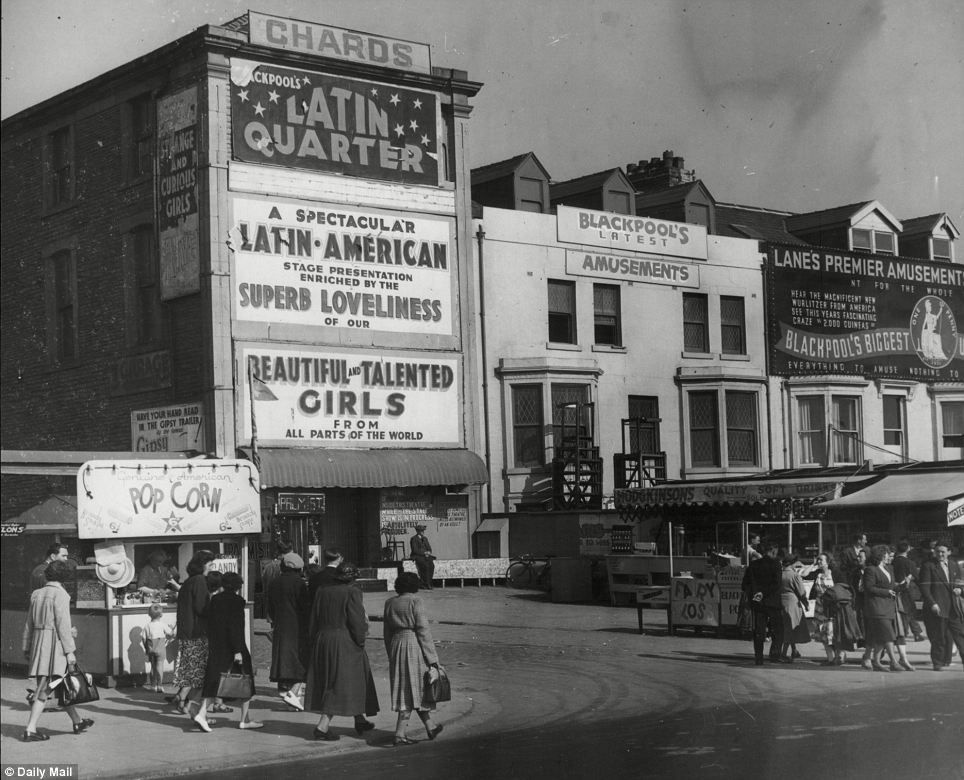 Glory days: Tourists wander past Blackpool's Latin Quarter Theatre, whose owner was in 1951 fined for putting on a show that involved fully naked women