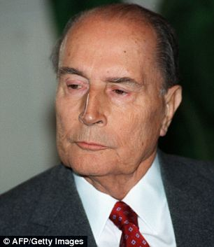 Secrecy: François Mitterrand, the last Socialist president, kept a 'secret family' at the taxpayers¿ expense without it being revealed until he was about to retire in 1995